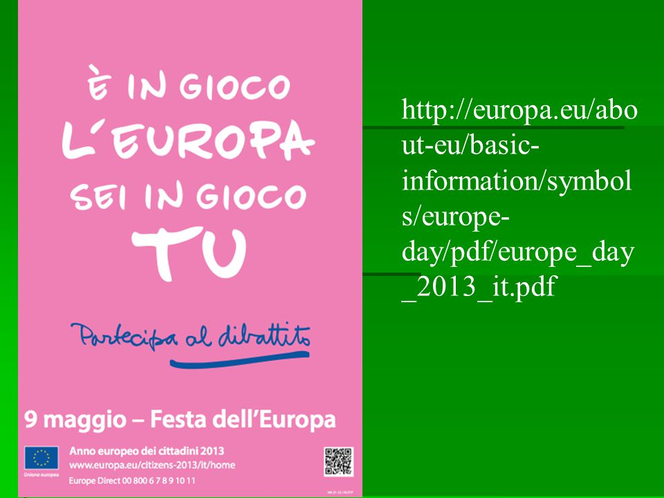 http://europa.eu/about-eu/basic-information/symbols/europe-day/pdf/europe_day_2013_it.pdf