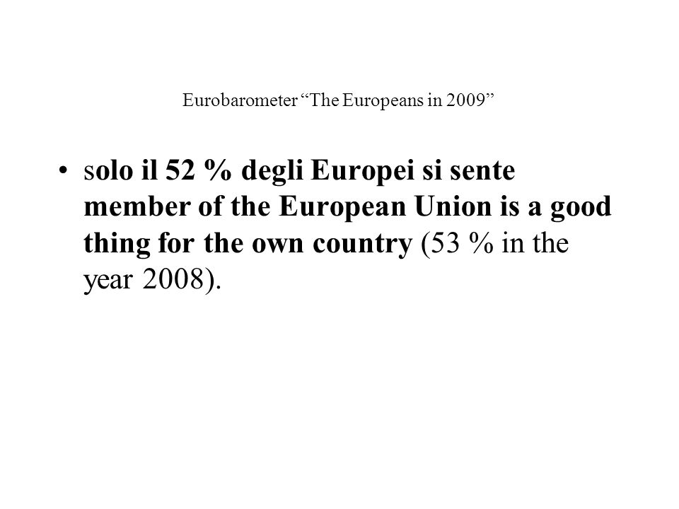 Eurobarometer The Europeans in 2009