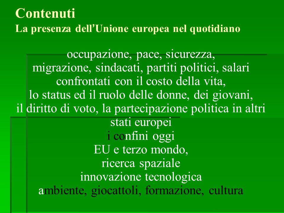 Contenuti La presenza dell'Unione europea nel quotidiano