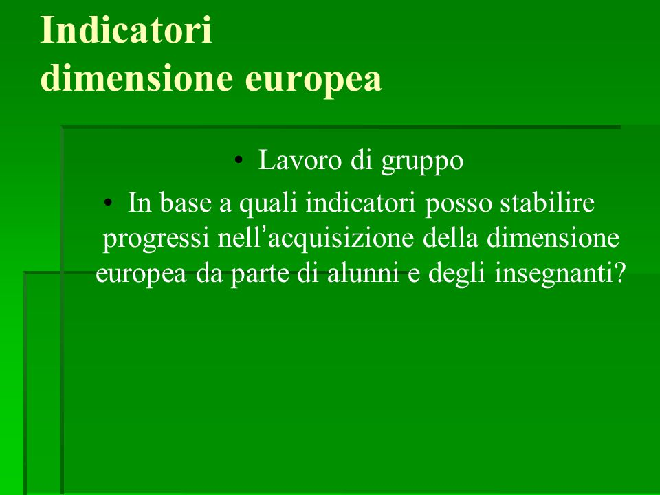 Indicatori dimensione europea