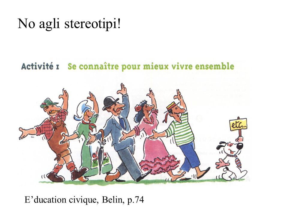 No agli stereotipi! E'ducation civique, Belin, p.74