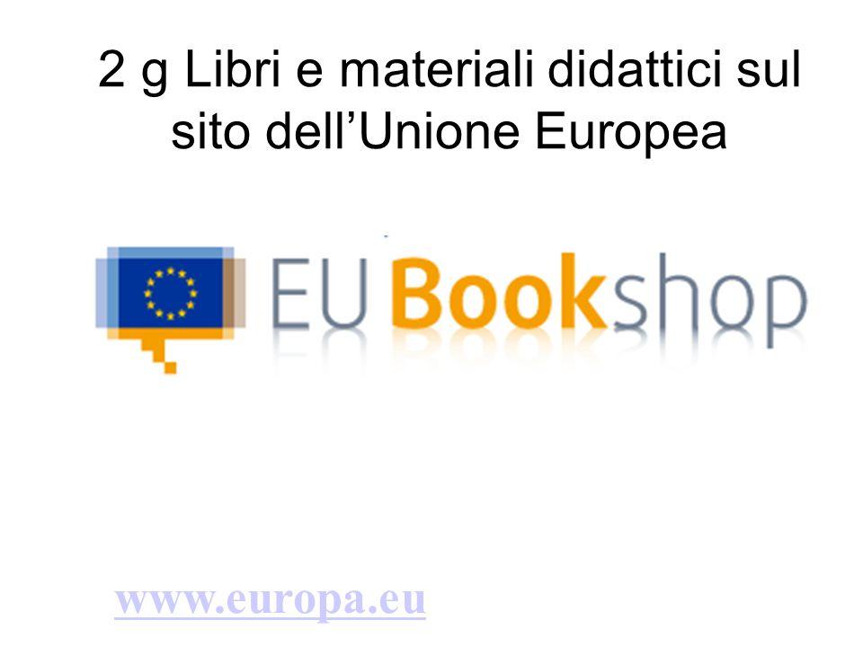 2 g Libri e materiali didattici sul sito dell'Unione Europea