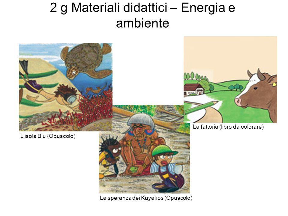 2 g Materiali didattici – Energia e ambiente