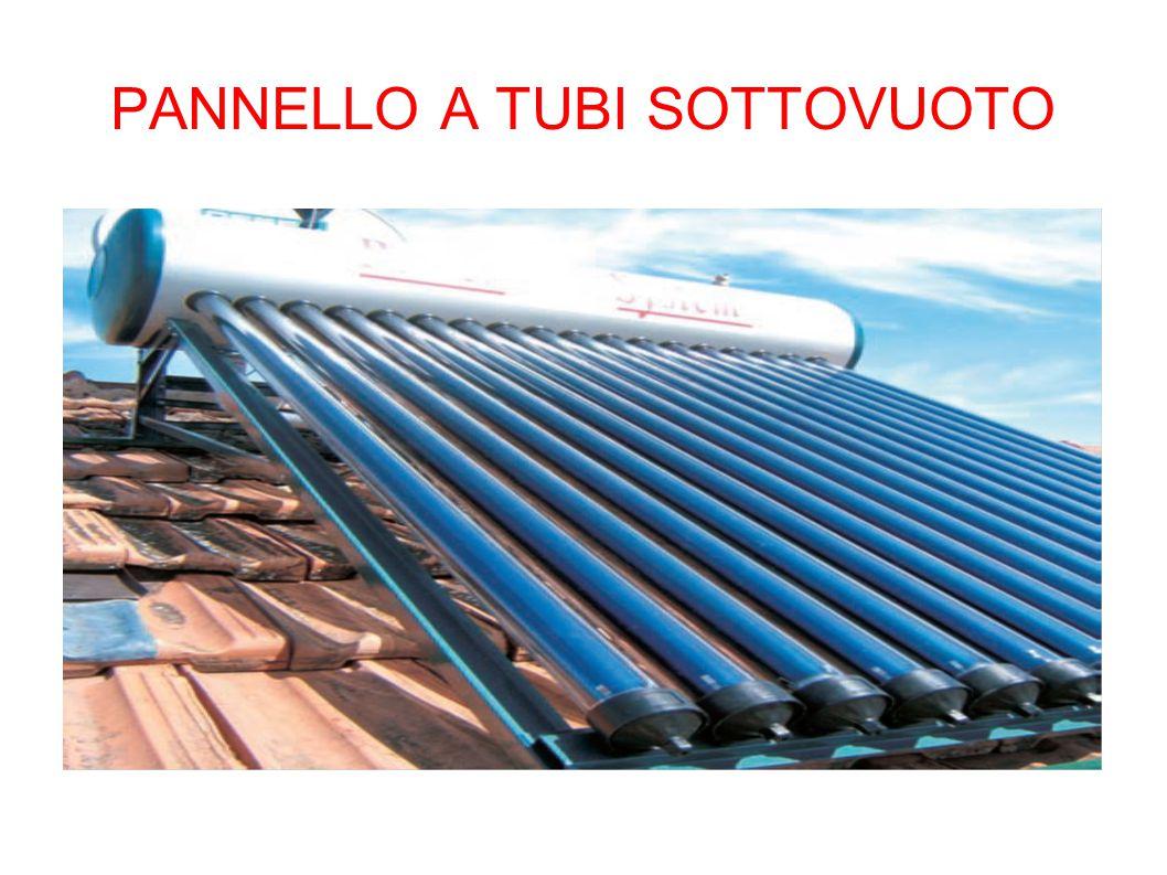 PANNELLO A TUBI SOTTOVUOTO