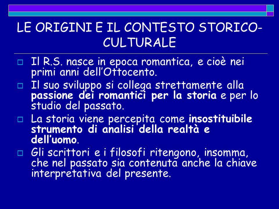 LE ORIGINI E IL CONTESTO STORICO-CULTURALE