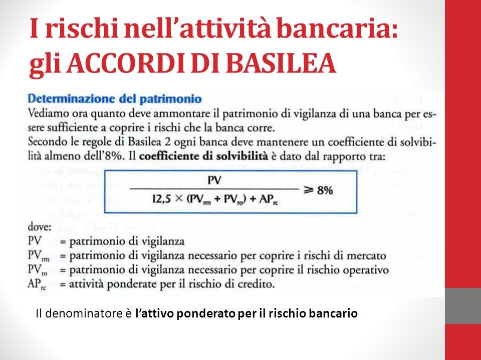 I rischi nell'attività bancaria: gli ACCORDI DI BASILEA