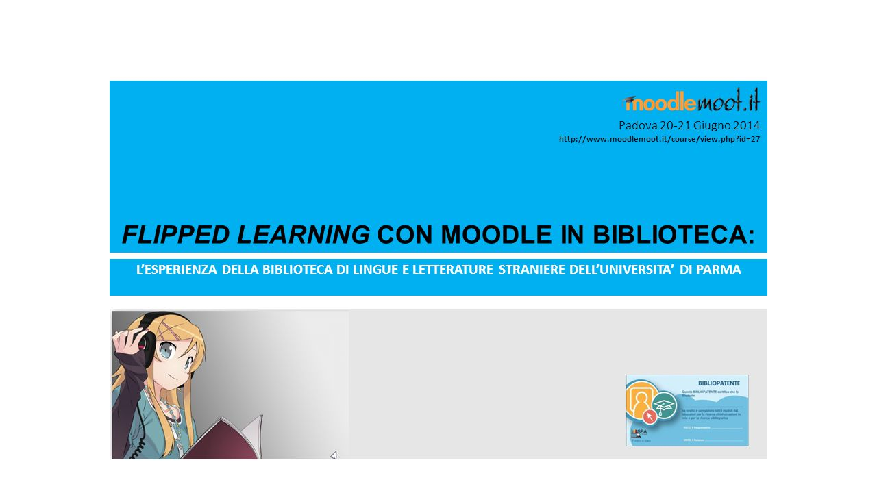 FLIPPED LEARNING CON MOODLE IN BIBLIOTECA:
