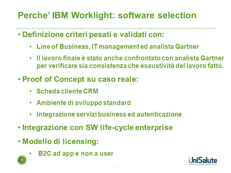 Perche' IBM Worklight: software selection