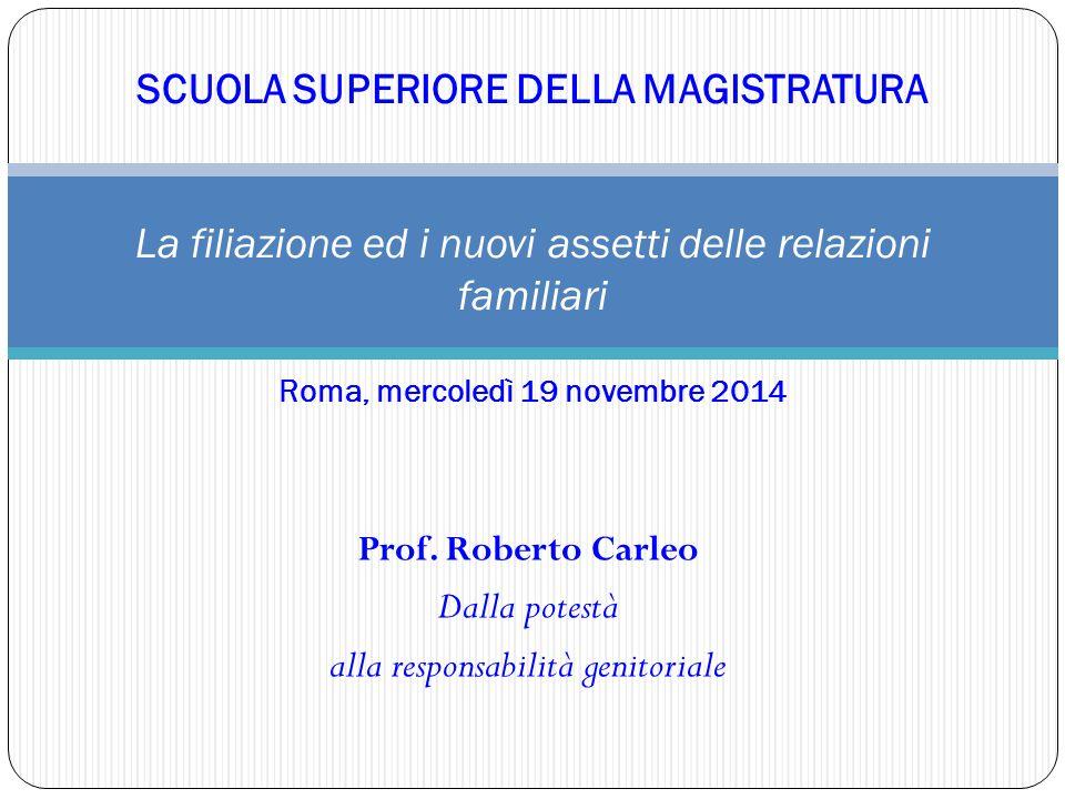 Prof. Roberto Carleo Dalla potestà alla responsabilità genitoriale