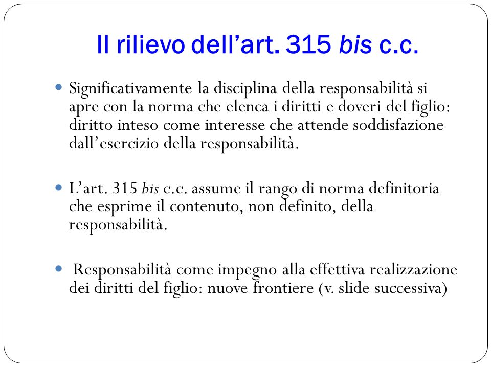 Il rilievo dell'art. 315 bis c.c.