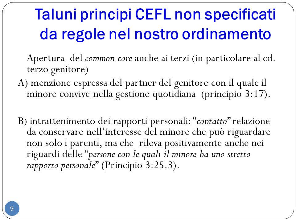 Taluni principi CEFL non specificati da regole nel nostro ordinamento