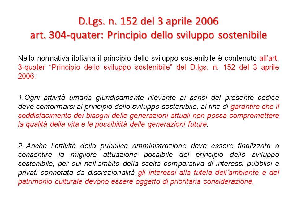 D.Lgs. n. 152 del 3 aprile 2006 art. 304-quater: Principio dello sviluppo sostenibile
