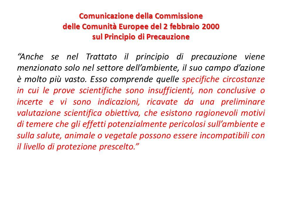 Comunicazione della Commissione delle Comunità Europee del 2 febbraio 2000 sul Principio di Precauzione