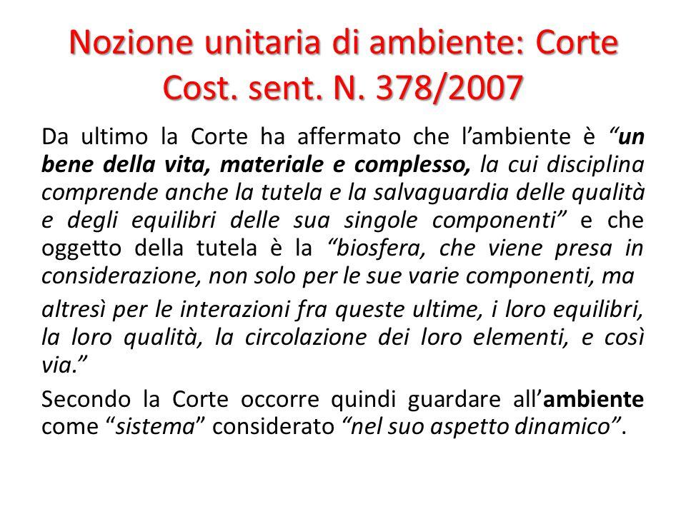 Nozione unitaria di ambiente: Corte Cost. sent. N. 378/2007