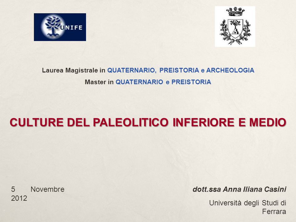 CULTURE DEL PALEOLITICO INFERIORE E MEDIO