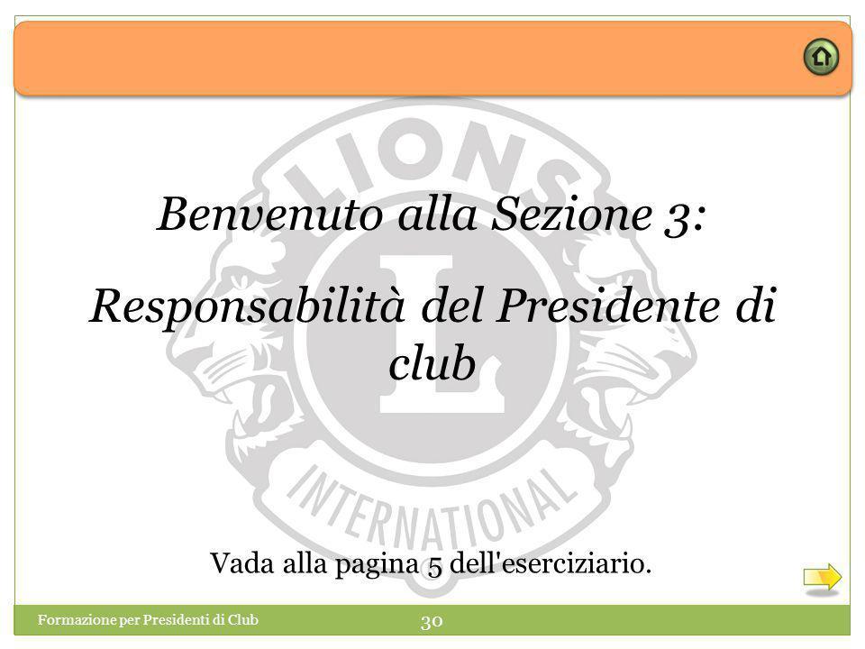 Benvenuto alla Sezione 3: Responsabilità del Presidente di club