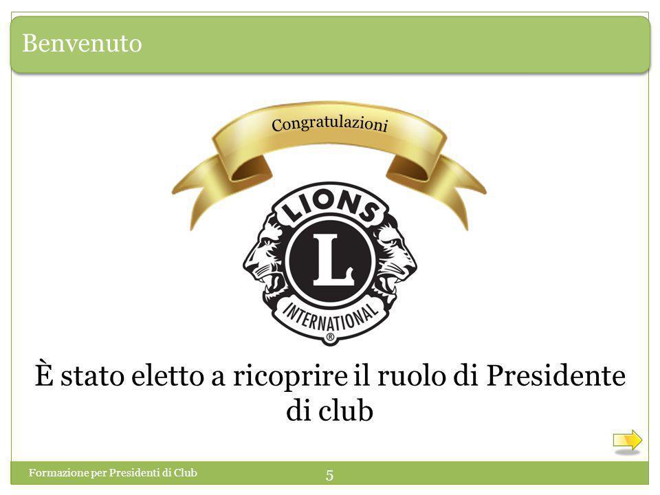 È stato eletto a ricoprire il ruolo di Presidente di club