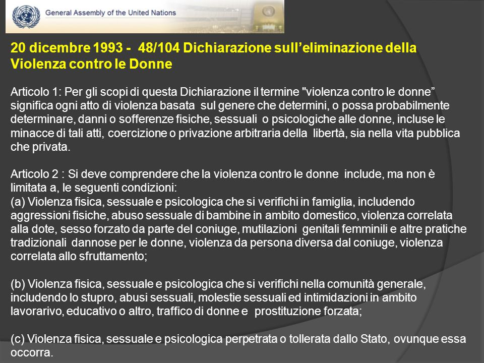 20 dicembre 1993 - 48/104 Dichiarazione sull'eliminazione della Violenza contro le Donne
