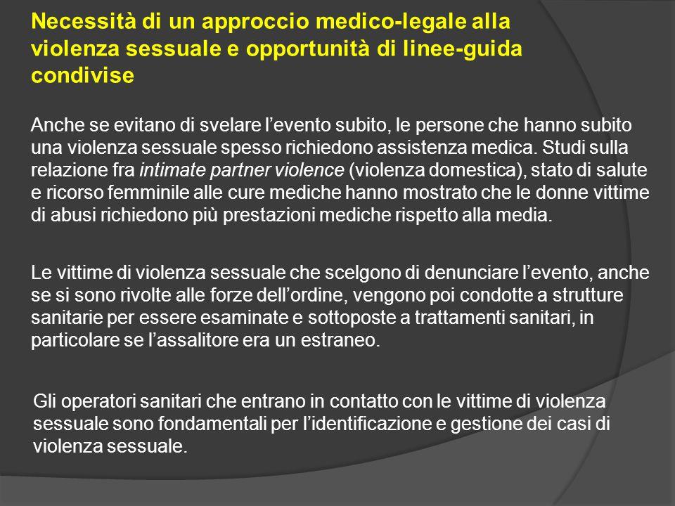 Necessità di un approccio medico-legale alla violenza sessuale e opportunità di linee-guida condivise
