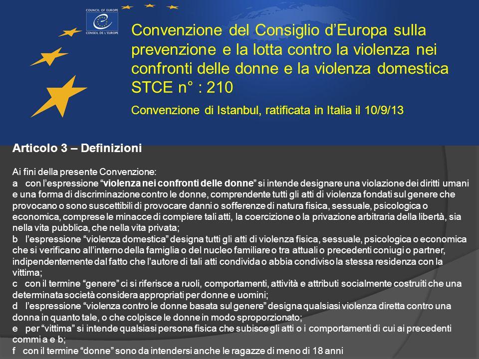 Convenzione del Consiglio d'Europa sulla prevenzione e la lotta contro la violenza nei confronti delle donne e la violenza domestica