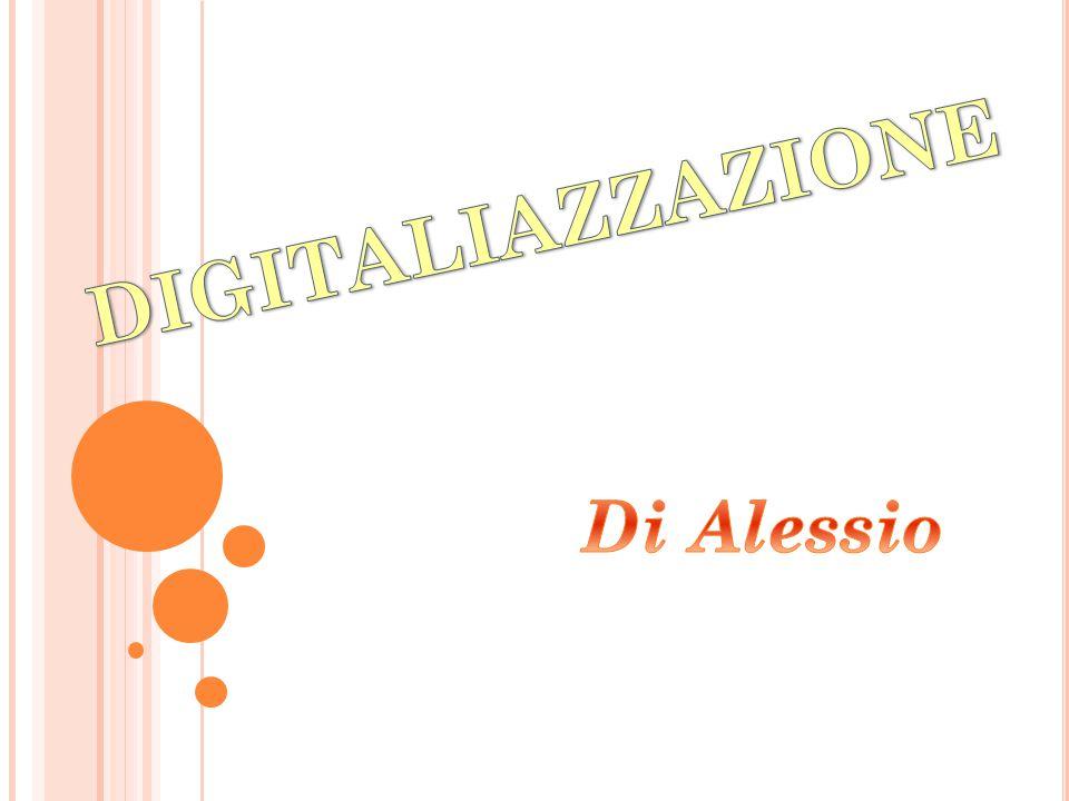 DIGITALIAZZAZIONE Di Alessio