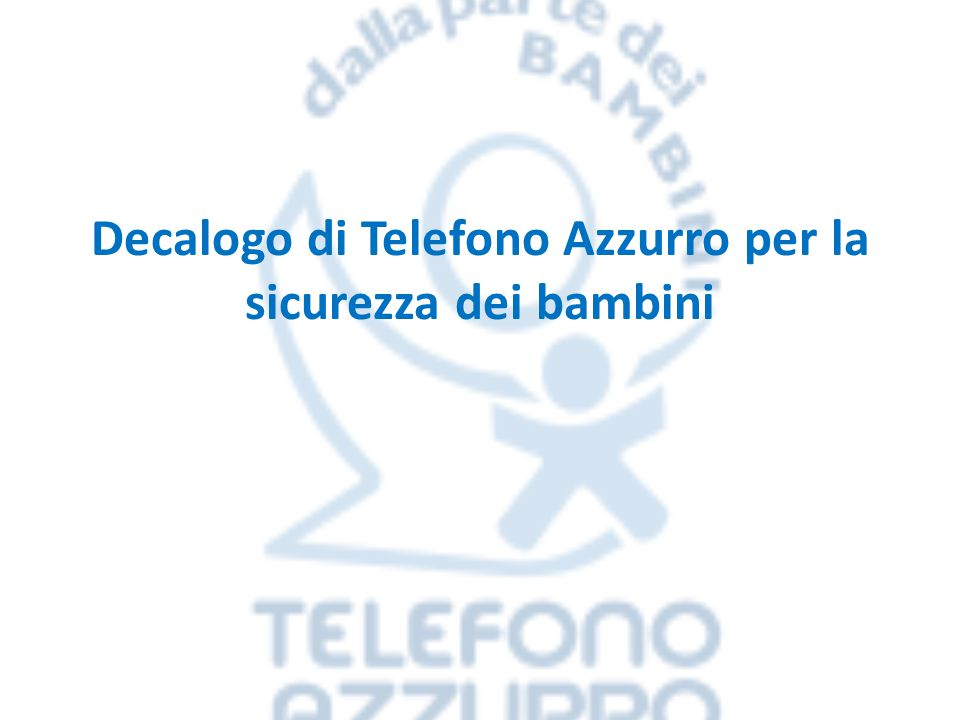 Decalogo di Telefono Azzurro per la sicurezza dei bambini