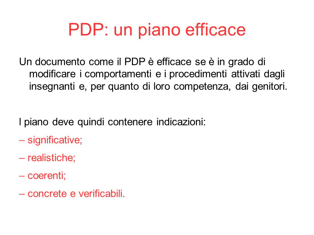 PDP: un piano efficace
