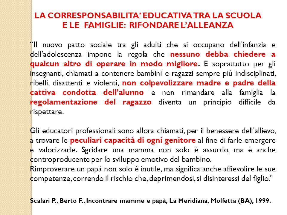 LA CORRESPONSABILITA' EDUCATIVA TRA LA SCUOLA E LE FAMIGLIE: RIFONDARE L'ALLEANZA