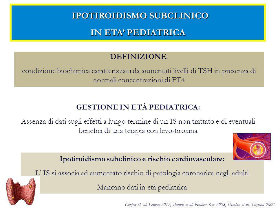 IPOTIROIDISMO SUBCLINICO IN ETA' PEDIATRICA