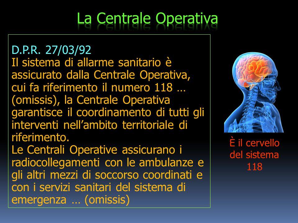 È il cervello del sistema 118