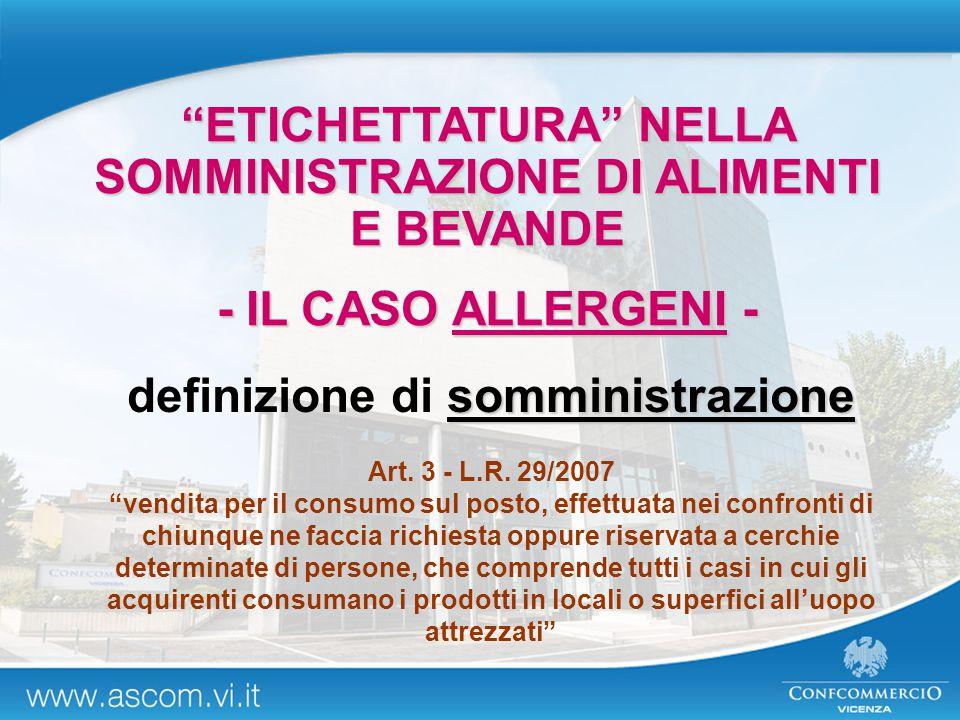 ETICHETTATURA NELLA SOMMINISTRAZIONE DI ALIMENTI E BEVANDE