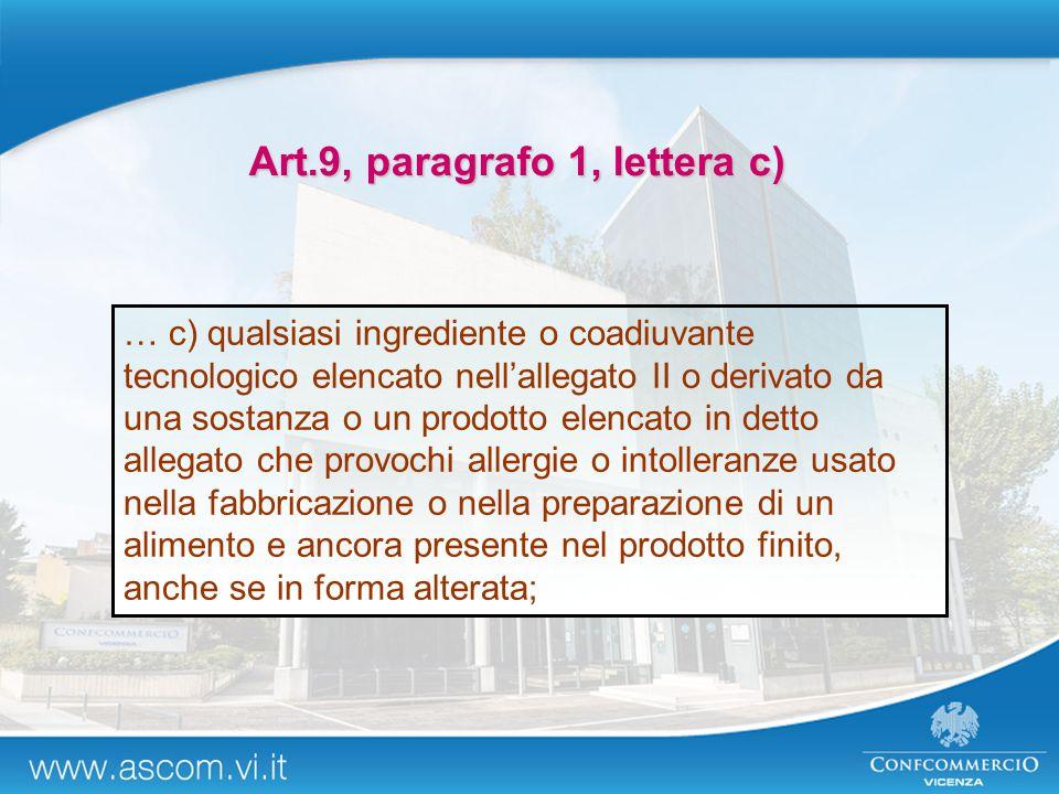 Art.9, paragrafo 1, lettera c)
