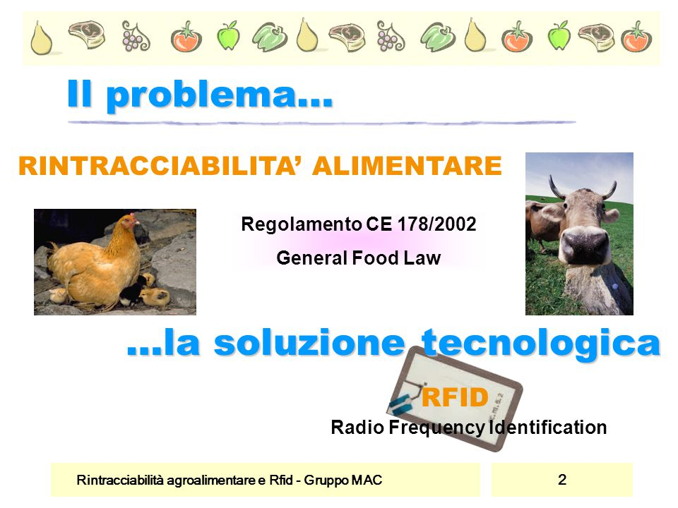RINTRACCIABILITA' ALIMENTARE Radio Frequency Identification