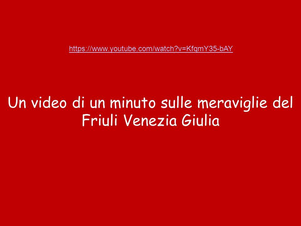 Un video di un minuto sulle meraviglie del Friuli Venezia Giulia