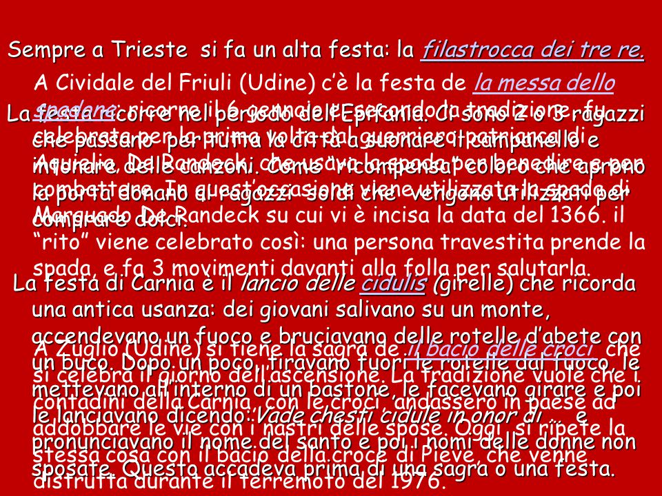 Sempre a Trieste si fa un alta festa: la filastrocca dei tre re.