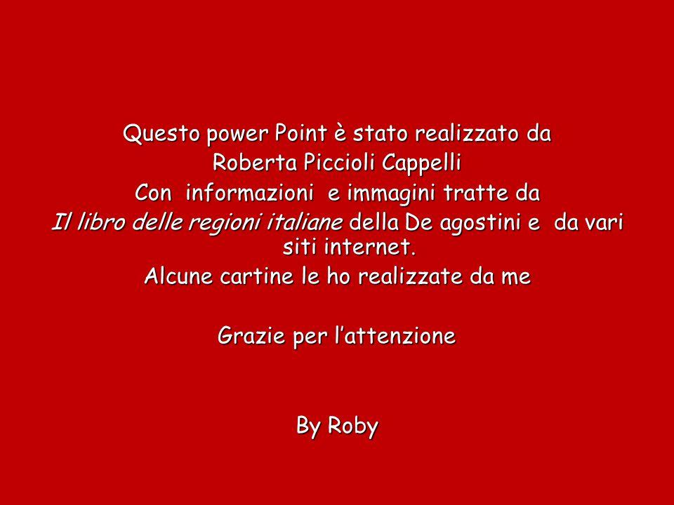 Questo power Point è stato realizzato da Roberta Piccioli Cappelli