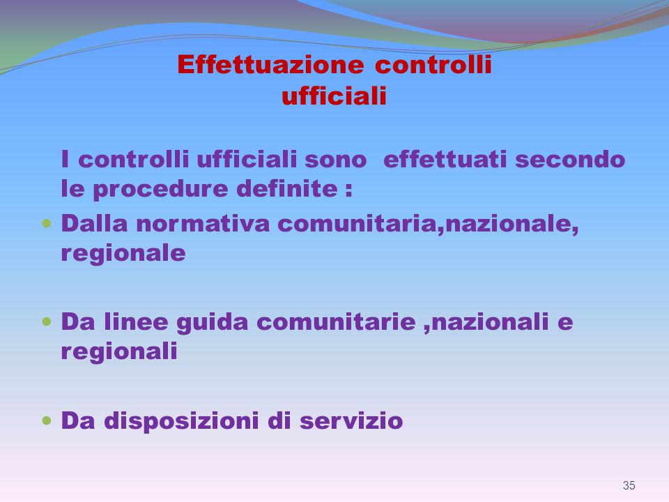 Effettuazione controlli ufficiali