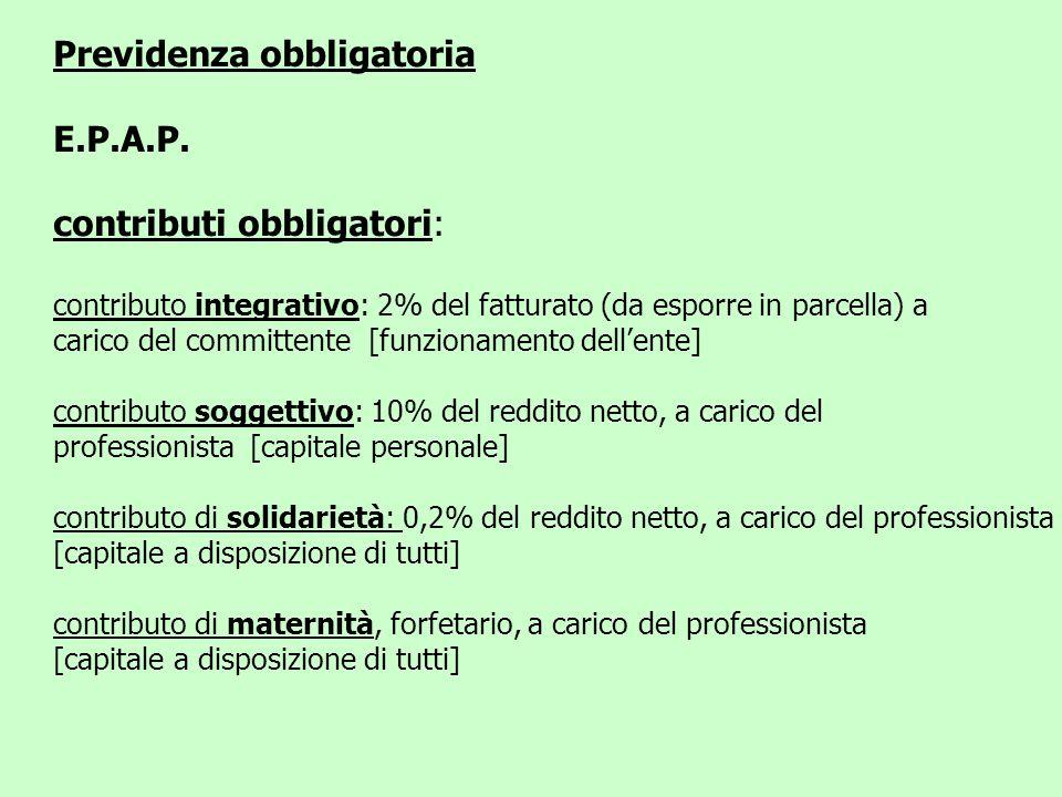 Previdenza obbligatoria E.P.A.P. contributi obbligatori: