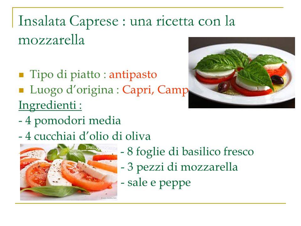 Insalata Caprese : una ricetta con la mozzarella