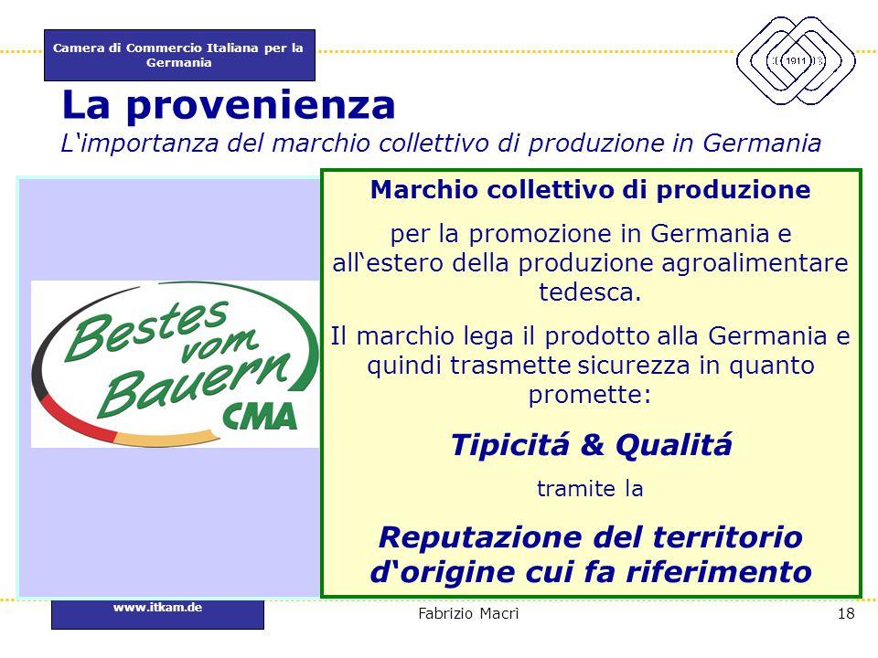La provenienza L'importanza del marchio collettivo di produzione in Germania