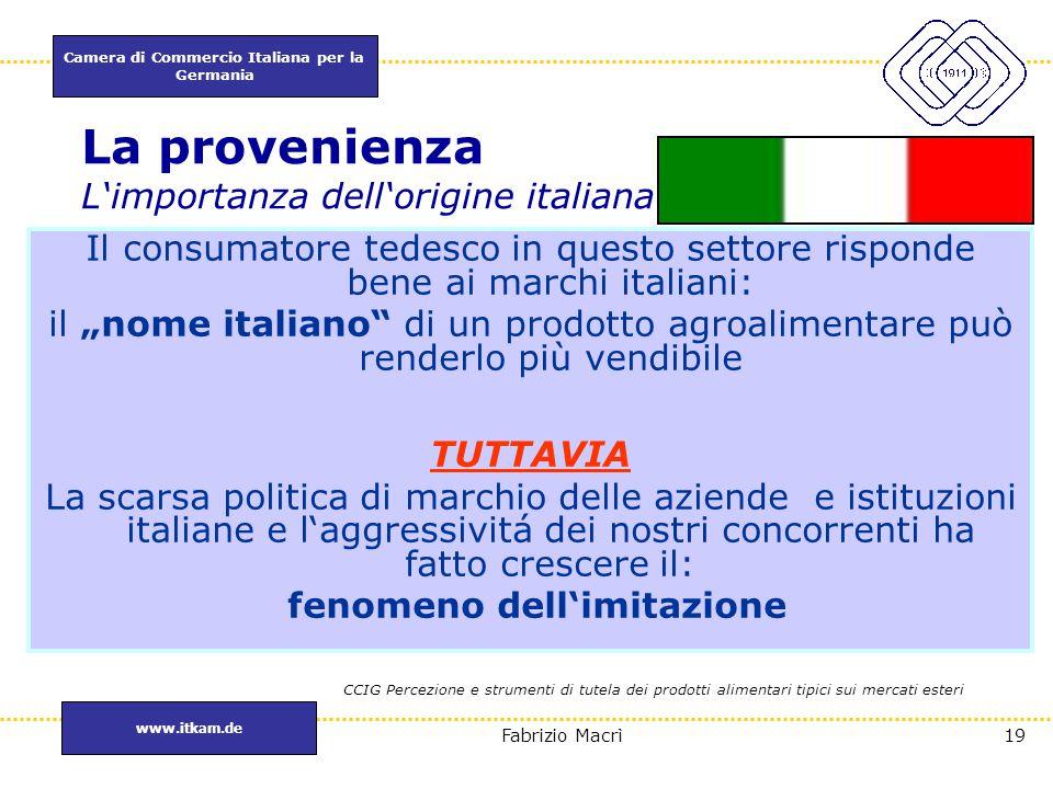 La provenienza L'importanza dell'origine italiana