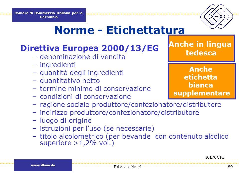 Norme - Etichettatura Direttiva Europea 2000/13/EG Anche in lingua