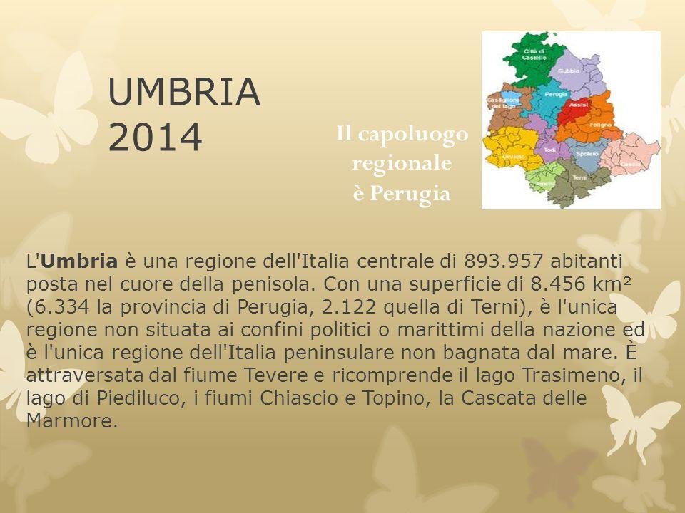 Il capoluogo regionale è Perugia