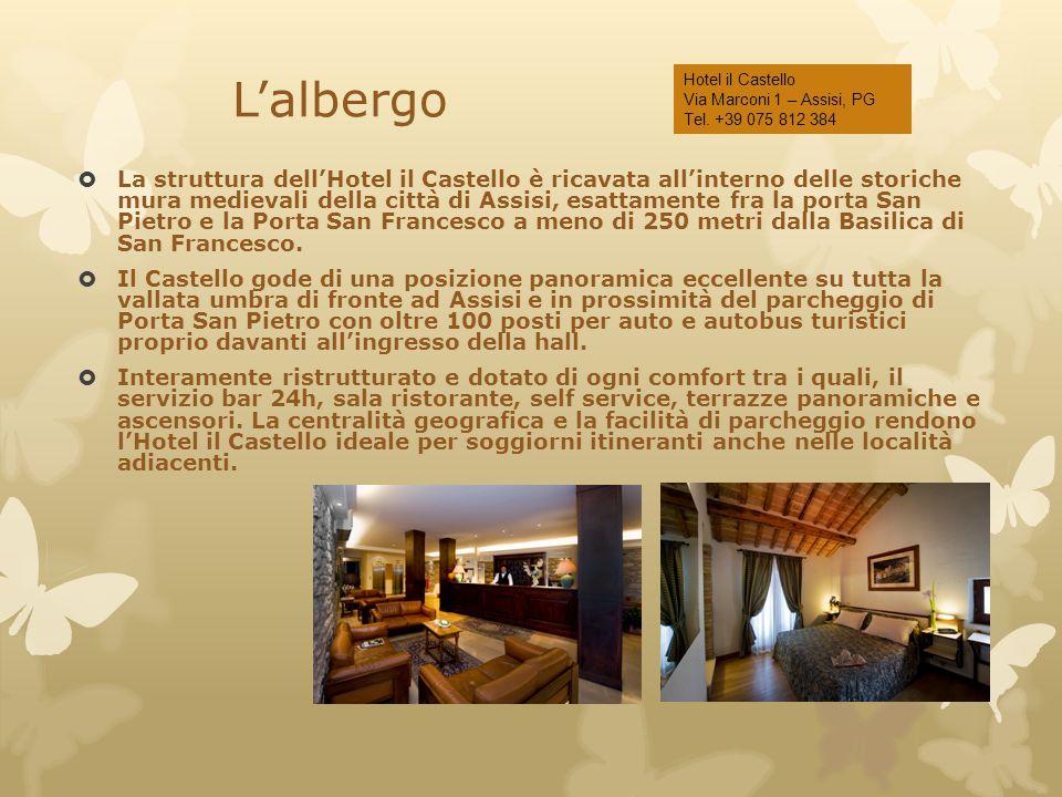 L'albergo Hotel il Castello Via Marconi 1 – Assisi, PG Tel. +39 075 812 384