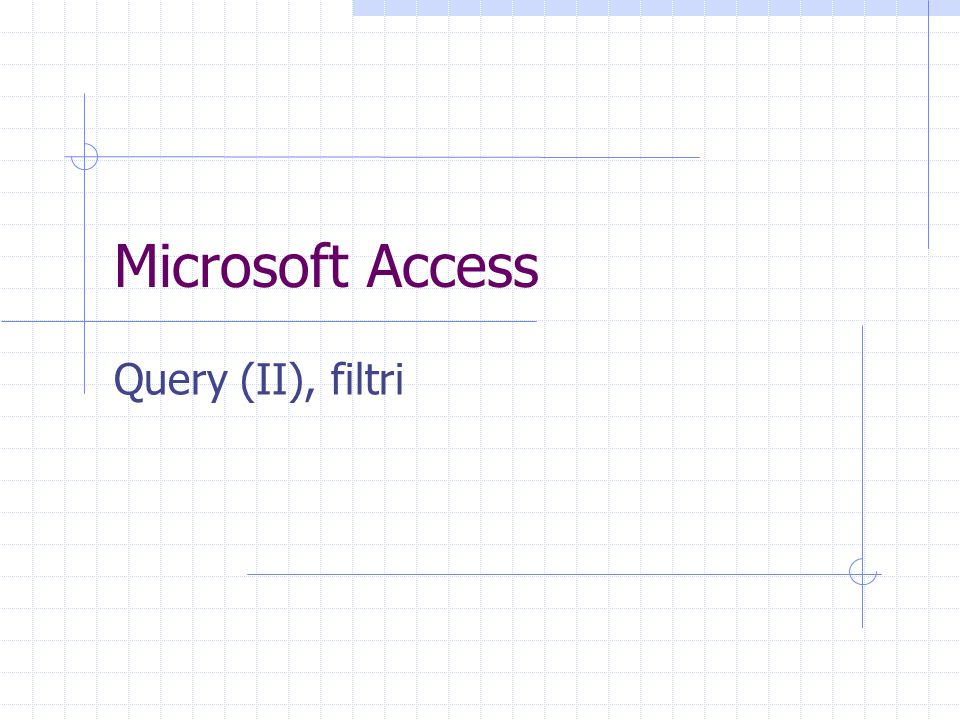 Microsoft Access Query (II), filtri