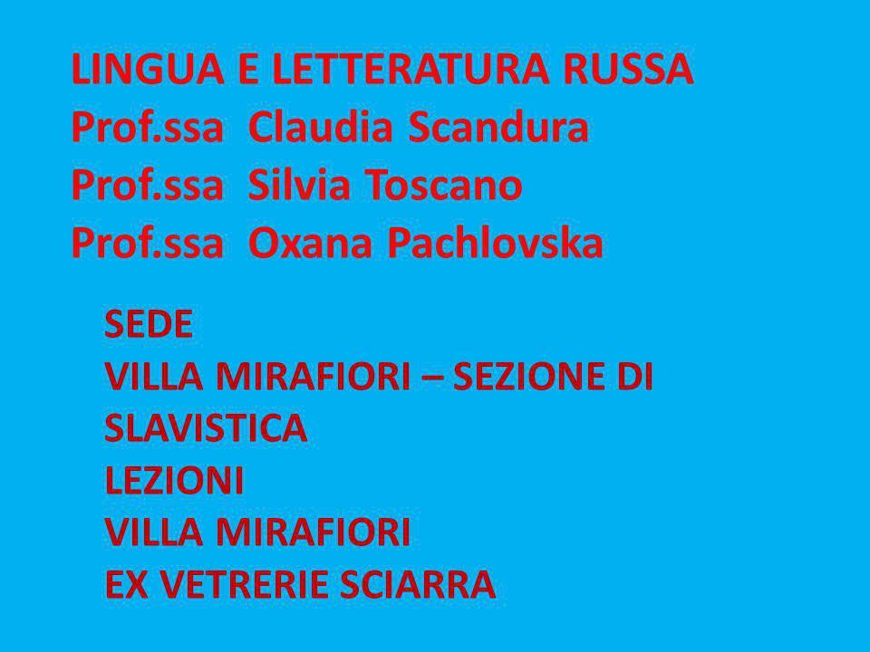 LINGUA E LETTERATURA RUSSA Prof.ssa Claudia Scandura