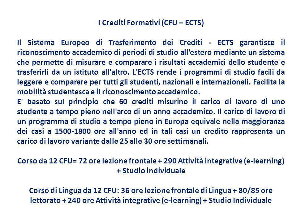 I Crediti Formativi (CFU – ECTS)