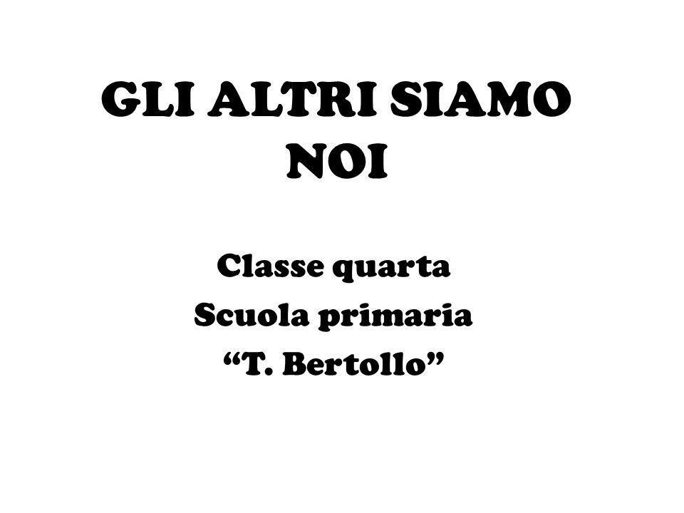 Classe quarta Scuola primaria T. Bertollo