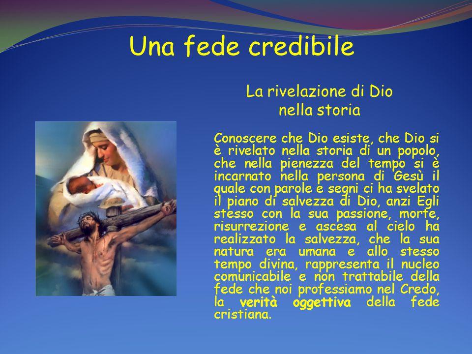 Una fede credibile La rivelazione di Dio nella storia