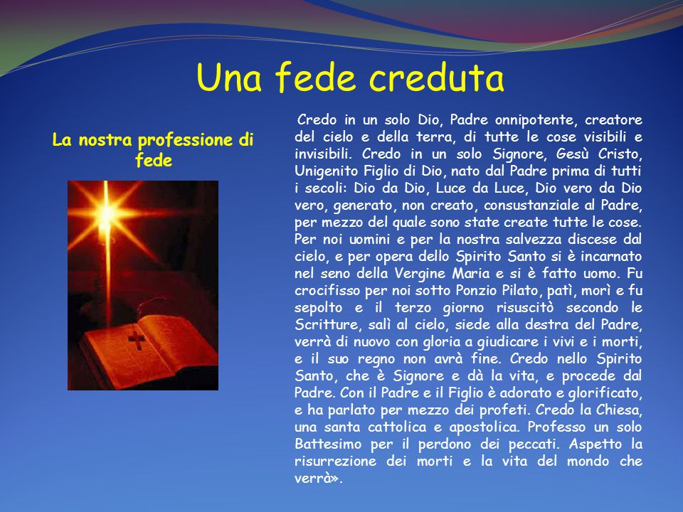 La nostra professione di fede